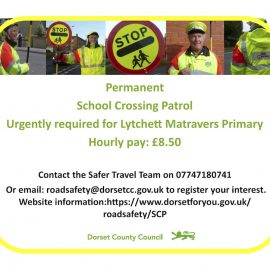 Dorset County Council are still looking for a School Crossing Patrol for Lytchett