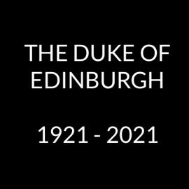"""""""Duke of Edinburgh 1921 -2021"""""""